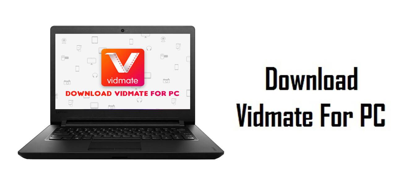 تحميل برنامج vidmate للكمبيوتر ويندوز 10
